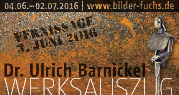 AUSSTELLUNG   Dr. Ulrich Barnickel   Werksauszug