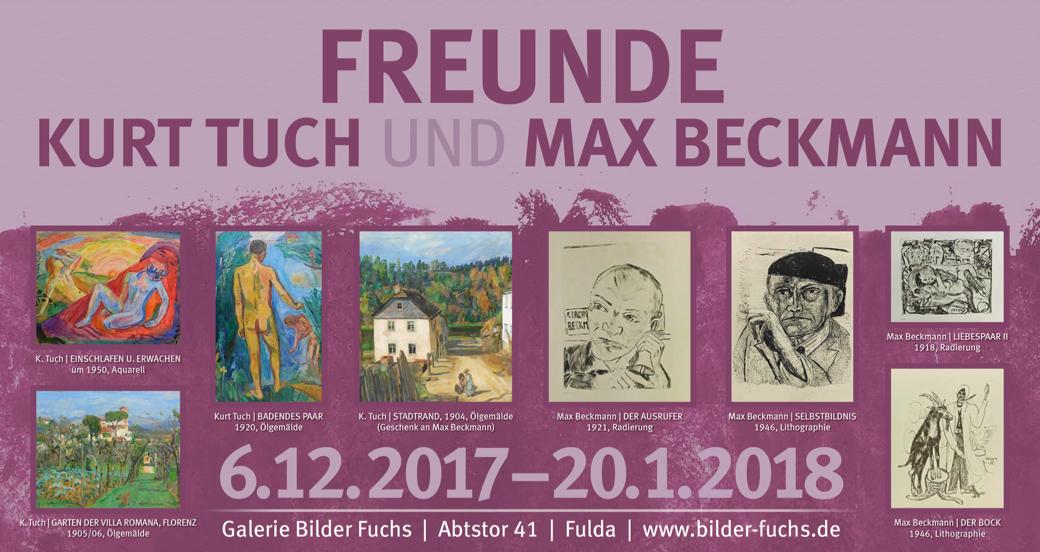 FREUNDE | Kurt Tuch und Max Beckmann | AUSSTELLUNG | 06.12.2017 – 20.01.2018