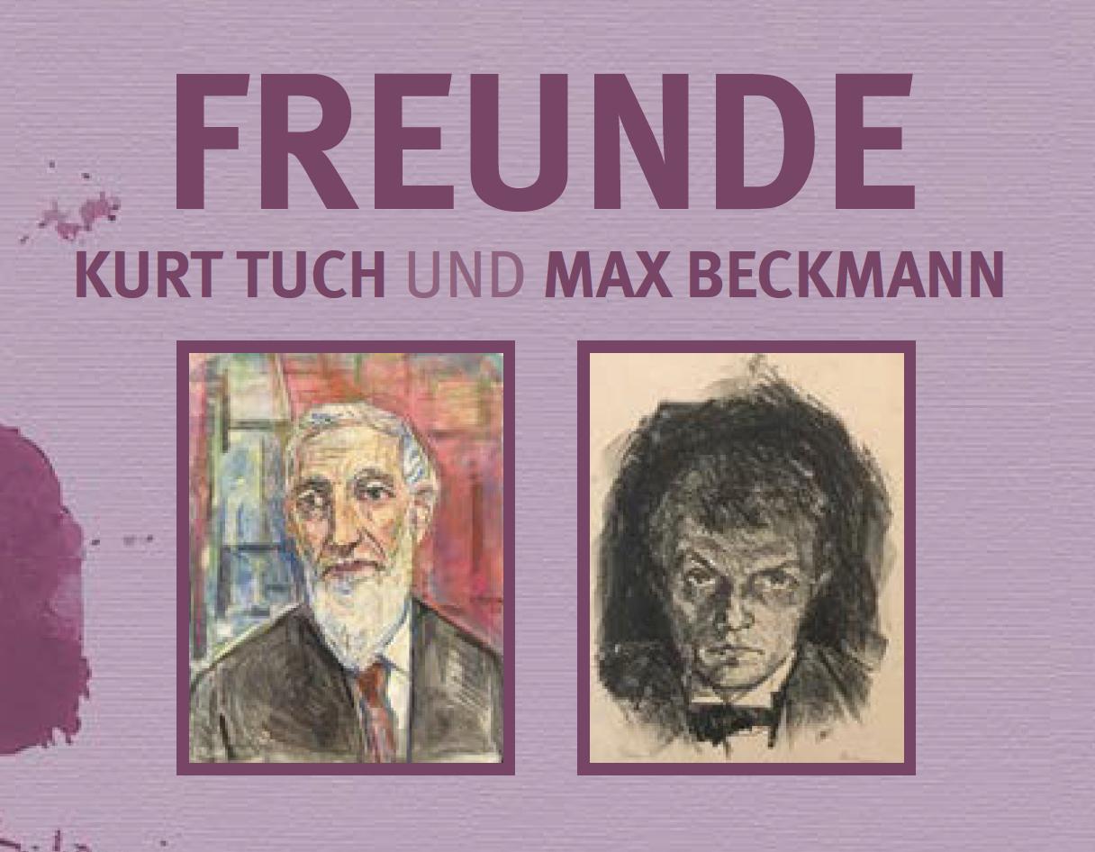 2017 | FREUNDE Kurt Tuch und Max Beckmann