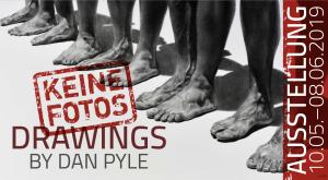 2019   Dan Pyle   KEINE FOTOS - DRAWINGS