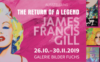 JAMES FRANCIS GILL | THE RETURN OF A LEGEND | Ausstellung vom 26.10. – 30.11.2019