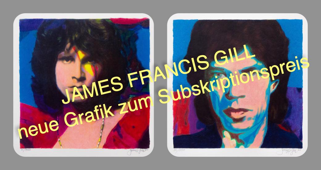 James Francis Gill | neue Grafik zum Subskriptionspreis
